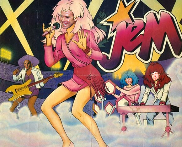 JEM!  It's truly outrageous!